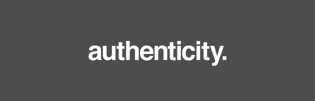 authenticity, effUmarketing, be yourself